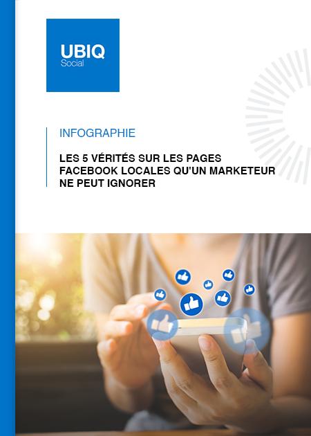 infographie-ubiq-5-verites-sur-les-pages-facebook-locales